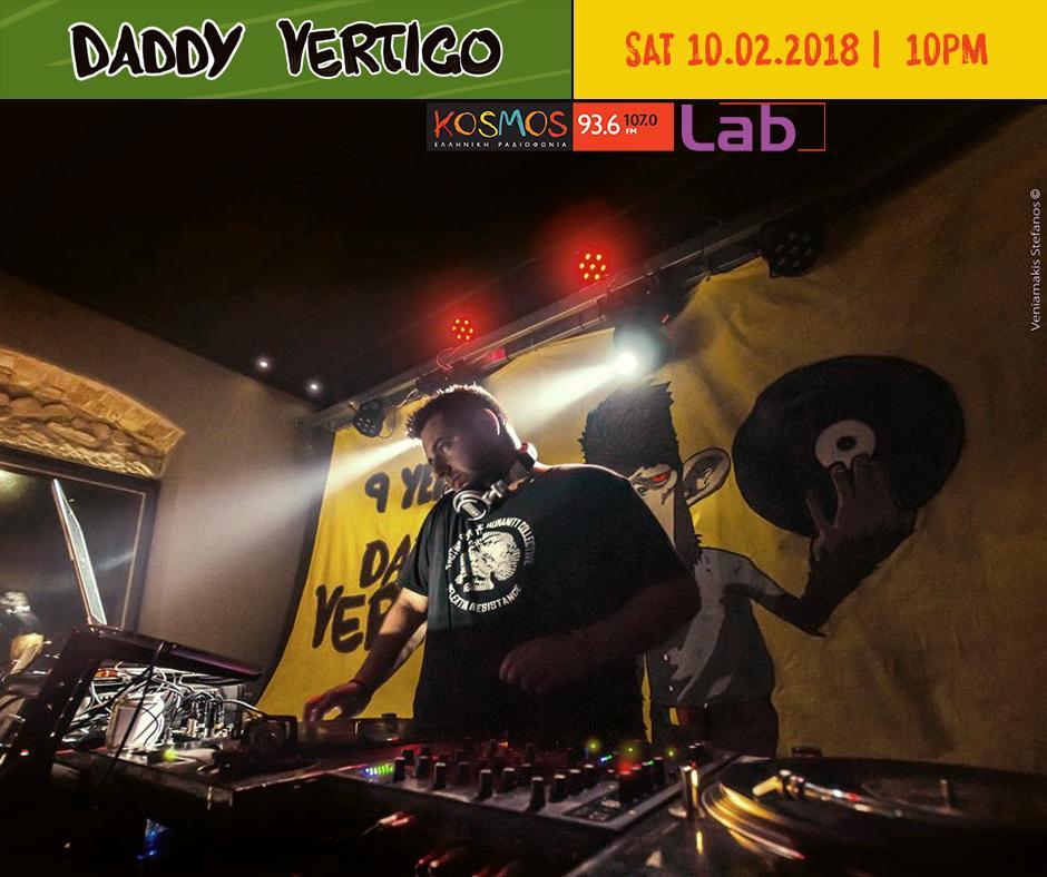 Daddy Vertigo Kosmos 10-2-18