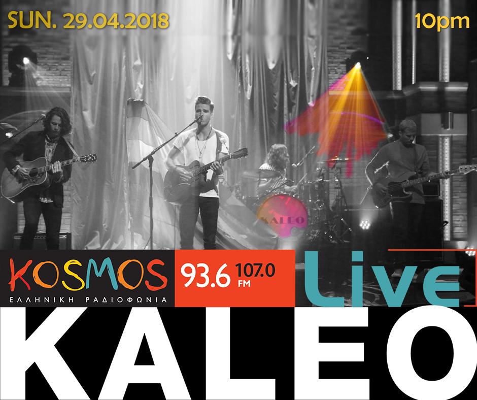 Kaleo Kosmos Live 29-4-18